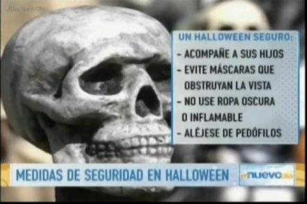 Diferentes organismos eleven medidas de seguridad durante fiestas de Halloween