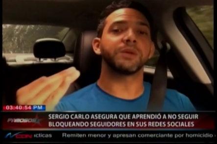 Sergio Carlo retifica y dice que no seguira bloqueando a sus seguidores en sus redes sociales