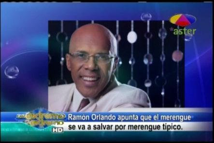 Farándula Extrema Jary Ramírez comenta publicación del Maestro Ramón Orlando que dice: ¨ El Merengue se va a salvar por el merengue típico ¨