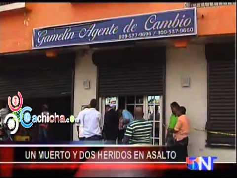 Un Muerto Y Dos Heridos En Asalto.#Video