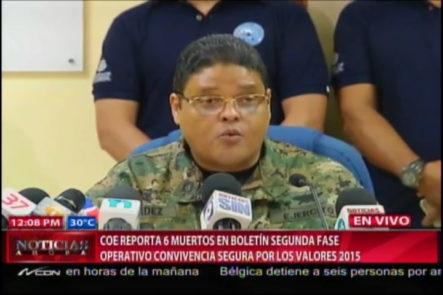 COE Reporta 6 Muertos En Boletín Segunda Fase Operativo Convivencia Segura Por Los Valores 2015 #Video