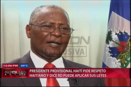 Nuevo Presidente De Haití Pide Respeto Y Dice RD Puede Aplicar Sus Leyes #Video