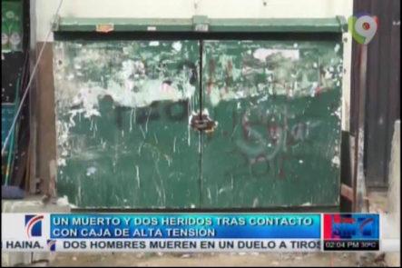 Un Muerto Y Dos Heridos Tras Contacto Con Caja De Alta Tensión #Video