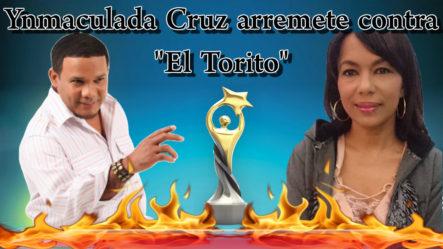 Ynmaculada Cruz Arremete Contra El Torito En Mujeres Al Borde – 3/4