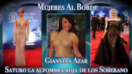 """La Diseñadora """"Giannina Azar"""" Saturo La Alfombra Roja De Los Premios Soberano"""