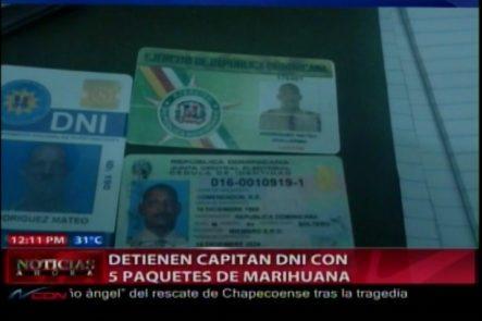 Detienen Al Capitán Del DNI Con Cinco Paquetes De Marihuana
