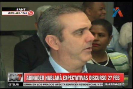 Abinader Hablará Expectativas Discurso 27 De Febrero