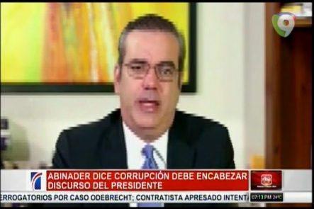 Luis Abinader: Corrupción Debe Encabezar Los Temas Del Discurso Del Presidente