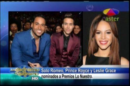 Farándula Extrema: Solamente Romeo Santos, Prince Royce Y Leslie Grace Están Nominados A Premio Lo Nuestro