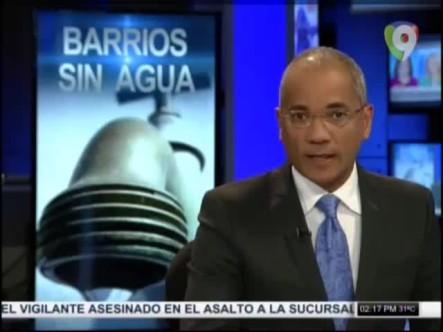 Barrios De Santiago Se Mantienen Sin Agua