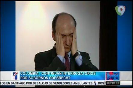 Colombia: Continúan Interrogatorios Por Sobornos Odebrecht