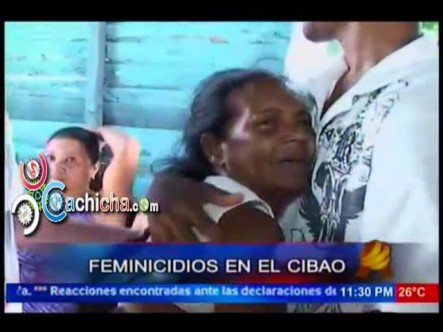 Dos Feminicidios En El Cibao #NoticiaSIN #Video
