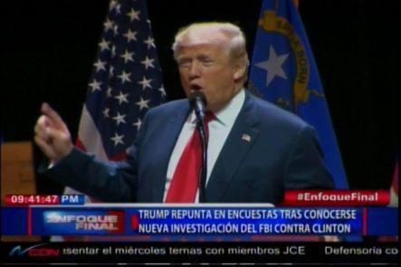 Trump Repunta Encuestas Tras Conocerse Nueva Investigación Del FBI Contra Clinton