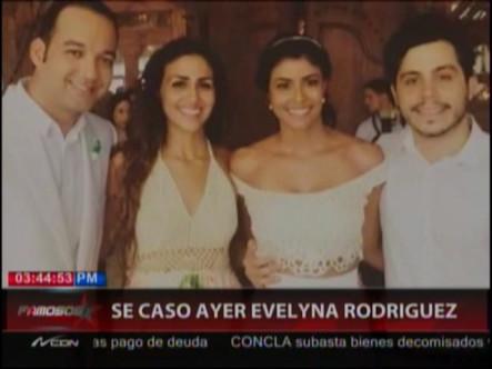 Se Casó Ayer Evelyna Rodríguez #Video