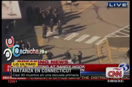 Matanza En Connecticut Casi 30 Muerto Entre Eso 18 Niños #CNN #Vídeo