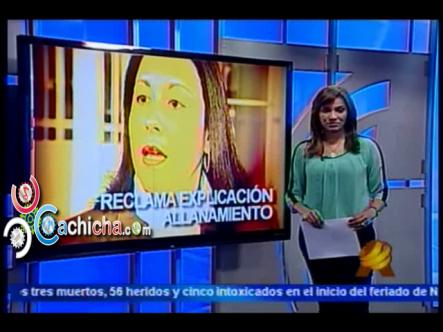 Diputada Espera Explicación De Autoridades Por Allanamiento En Su Residencia #NoticiaSIN #Video