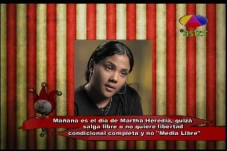 Los Cirqueros Hablan De La Libertad Condicional Que Busca Martha Heredia