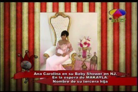 Los Dueños Del Circo Y El Baby Shower De Ana Carolina En USA