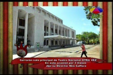 Los Dueños Del Circo Revelan Que Cerrarán El Teatro Nacional OTRA VEZ