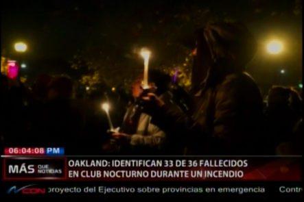 Oakland: Identifican A 33 De Los 36 Fallecidos En Club Nocturno Durante Incendio
