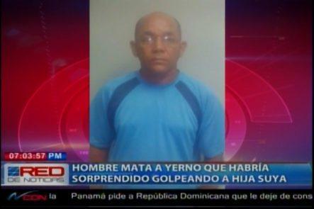 Hombre Mata A Yerno Que Habría Sorprendido Golpeando A Su Hija