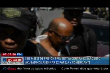 Dictan 6 Meses de prisión Preventiva contra Ex-Raso de la PN Que Asesinó a Su Ex-Pareja y Comerciante