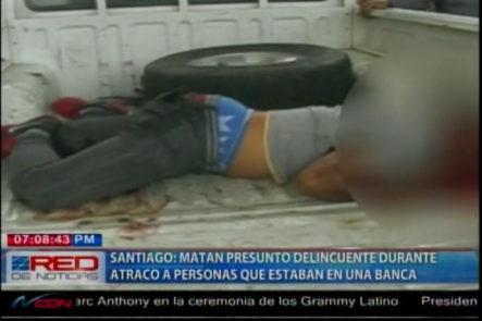 Delincuentes siguen Cayendo, Matan Joven Cuando se disponía a atracar una Banca, Su Compañero huyó herido