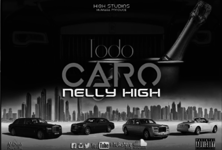 Nelly High – Todo Caro (Prod.Humaga H.S. HD) #DomingoDeTalentos