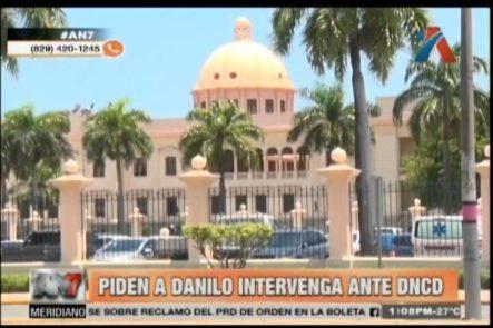 Piden A Danilo Medina Que Intervenga Ante La DNCD