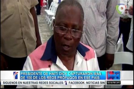 Presidente de Haití dice capturaron más de 100 de los reos prófugos en ese país