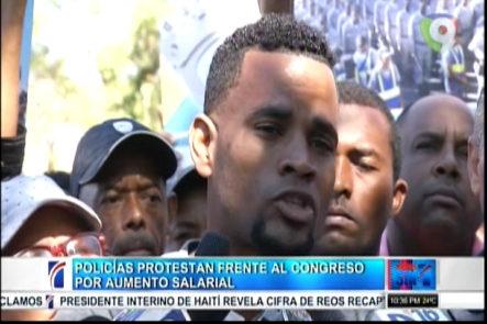 Policías Protestan Frente al Congreso Por aumento Salarial