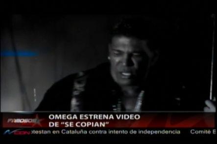 "Omega Estrena Su Video Oficial ""Se Copian"""