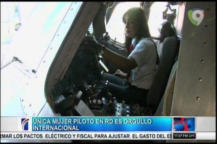 Única Piloto En RD Es Orgullo Internacional