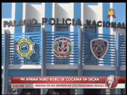 Policía Nacional Confirma Que Hubo Robo De Drogas #Video
