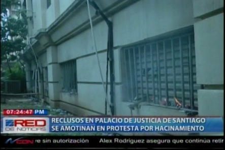 Reclusos Provocan Incendios En El Palacio De Justicia En Santiago En Protesta Por Hacinamientos