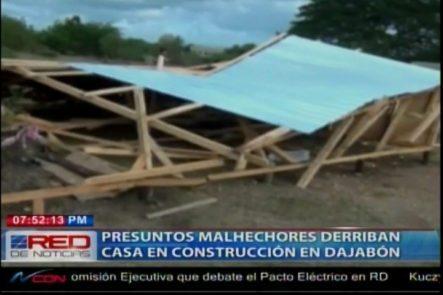 Presuntos Malhechores Destruyen Casa En Dajabón