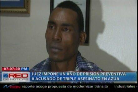 Imponen Un Año De Prisión Preventiva A Acusado De Triple Asesinato En Azua