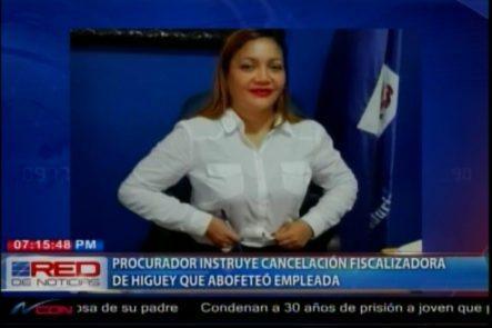 Disponen La Cancelación De La Fiscalizadora Del Municipio De Higuey Que Agredió A Una Conserje