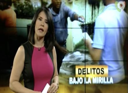 El Informe Con Alicia Ortega: Delitos Bajo la Mirilla
