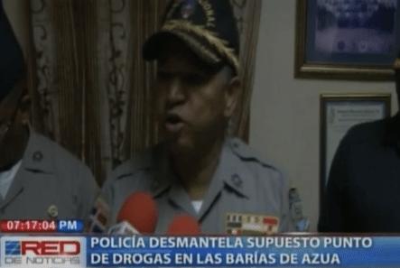 Policía Desmantela Supuesto Punto De Drogas En Azua