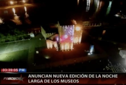 Anuncian Nueva Edición De La Noche Larga De Los Museos