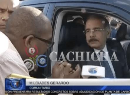Vea Lo Que Le Respondió Danilo Medina A Los Vecinos De Los 3 Brazos Cuando Se Quejaron Por Que No Los Han Ayudado