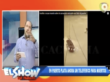 Ventura Se Molesta Por El Teleférico Que Tuvieron Que Construir Para Poder Pasar A Un Muerto Por Un Río