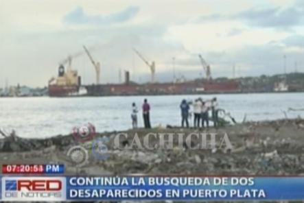 Mas Detalles Sobre La Búsqueda De Las Dos Personas Que Continúan Desaparecidas En Puerto Plata