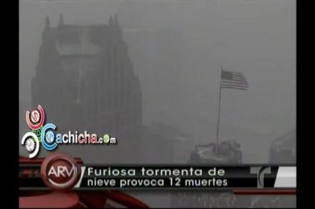 Furiosa Tormenta De Nieve Provoca 12 Muertes En EE.UU. #Video