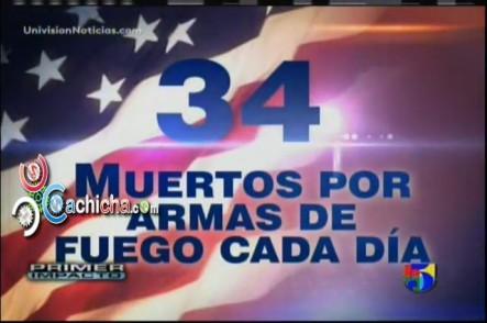 34 Muertos por Armas de Fuego Cada día En Estados Unidos #Vídeo