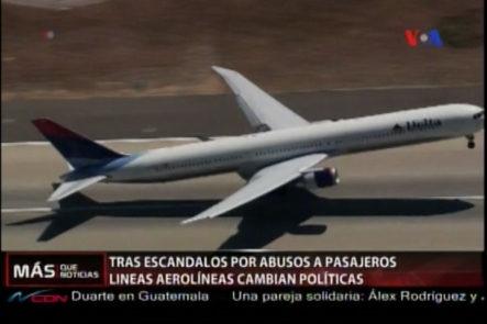 Tras El Escandalo Por Abusos A Pasajeros, Aerolíneas Cambian De Políticas