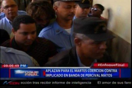 Aplazan Para El Martes Medida De Coerción Contra Implicados En Banda De Percival Matos