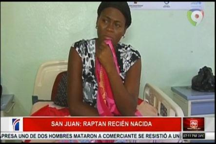 En San Juan Raptan Una Bebe De Apenas Horas De Nacida De La Sala De Post Parto