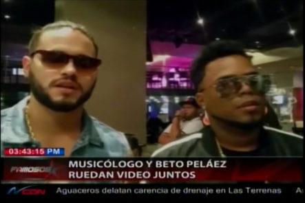 Musicólogo y Beto Peláez ruedan video musical juntos